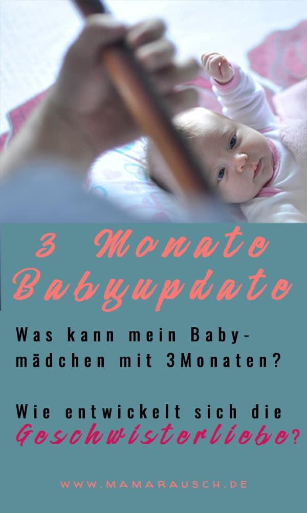 Babyupdate 3 Monate Geschwisterliebe