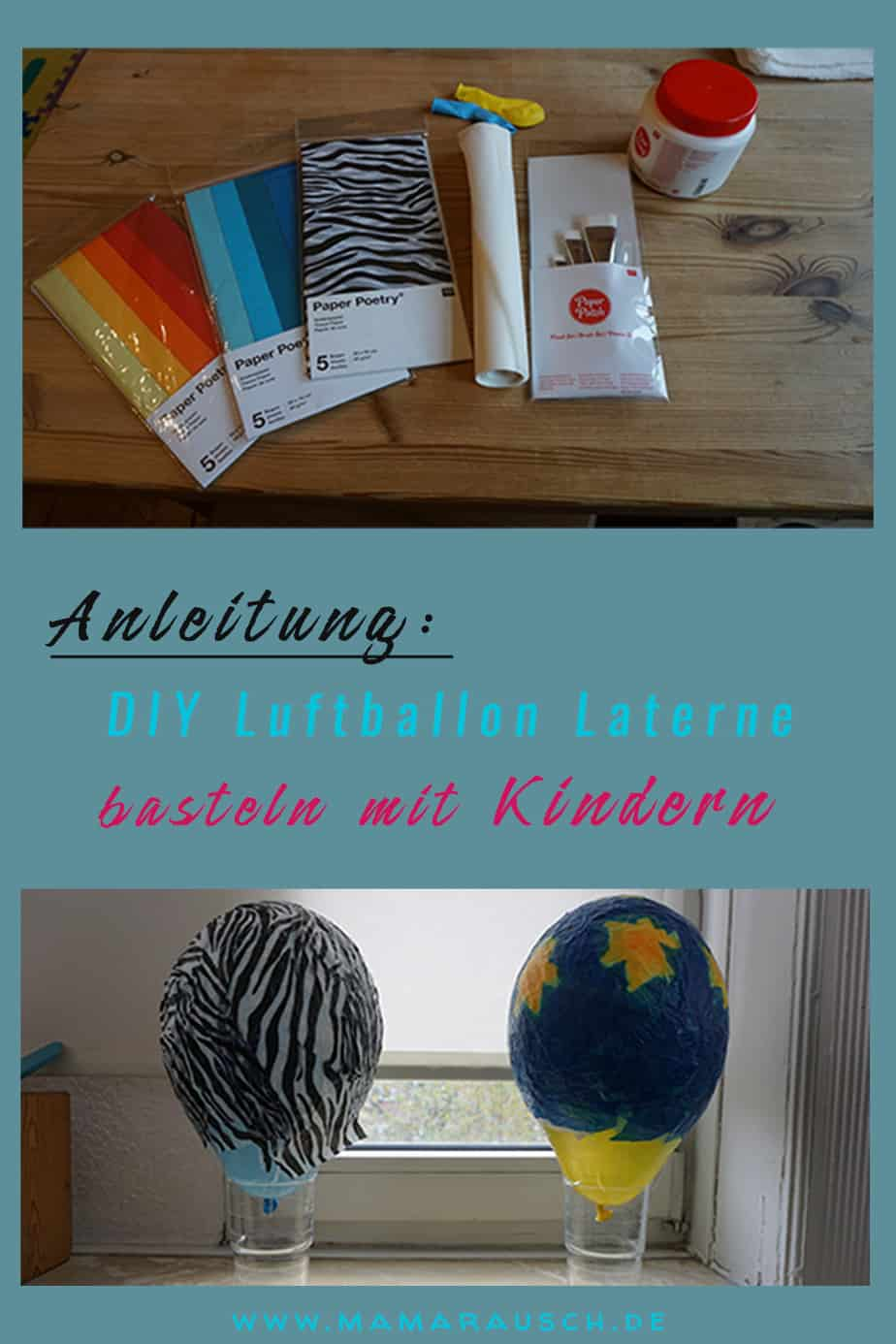 diy luftballon laterne basteln mit kindern mama rausch. Black Bedroom Furniture Sets. Home Design Ideas