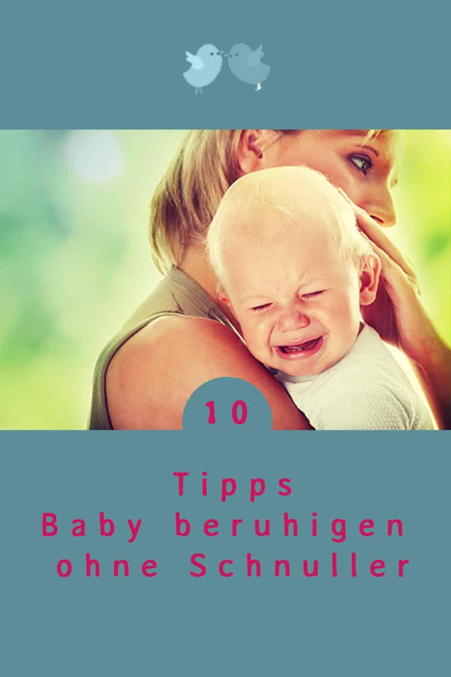 Dein Baby schreit und du willst wissen, wie du es am besten beruhigen kannst? Baby beruhigen ohne Schnuller. Alternativen zur Baby Beruhigung mit Schnuller.