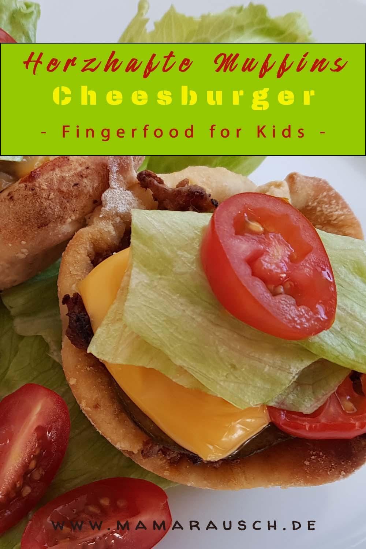 Herzhafte Muffins Cheesburger Fingerfood zum Kindergeburtstag
