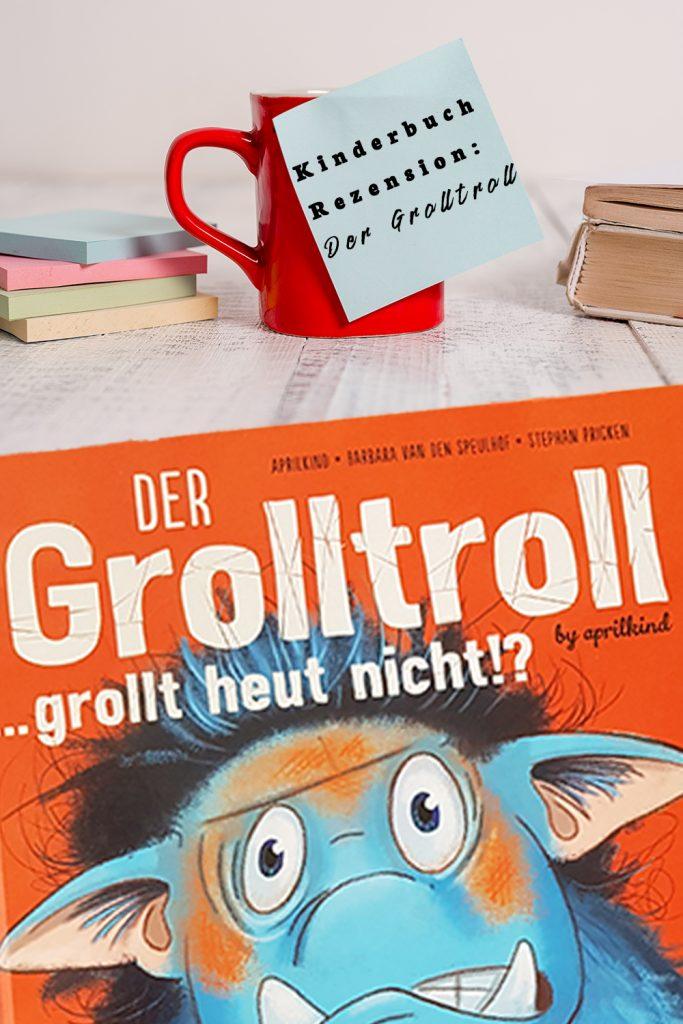 Kinderbuch Rezension Grolltroll | Umgang mit der eigenen Wut | Grolltroll | Vorlesen