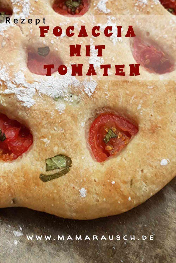 Focaccia Brot mit Tomaten Grundrezept