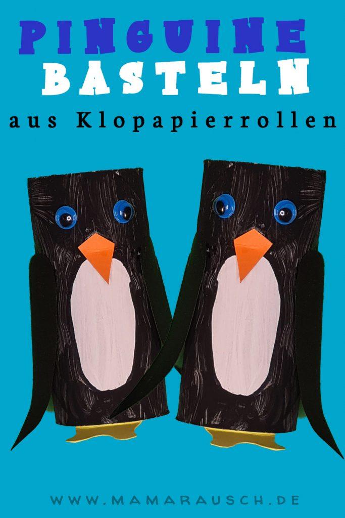 Pinguine basteln aus Klopapierrollen