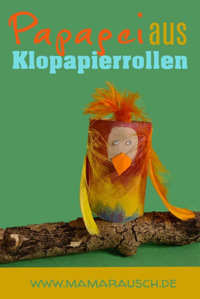 Papagei aus Klopapierrollen basteln mit Kindern Anleitung
