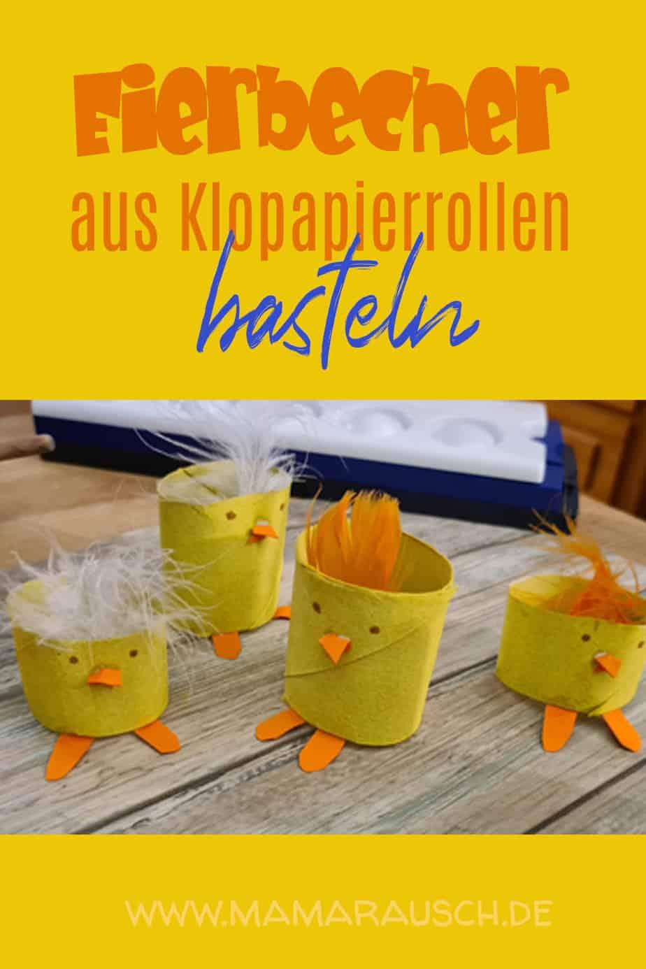 süße Kücken, Eierbecher aus Klopapierrollen basteln mit Kindern